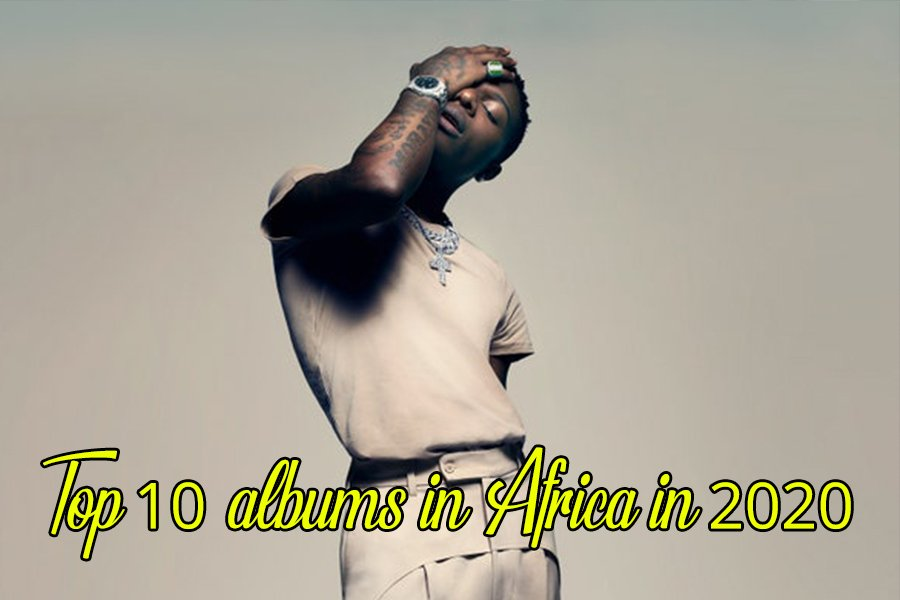 Top 10 albums in Africa 2020