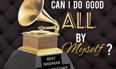 Can I Do Good All By Myself ( The Grammy And Hollywood Connect) - 2face Idibia